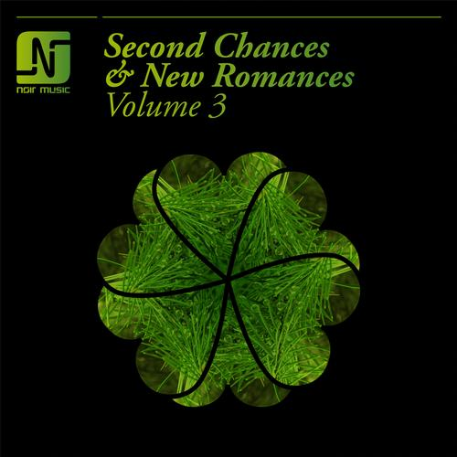 Noir Music - Second Chances and New Romances Vol 3