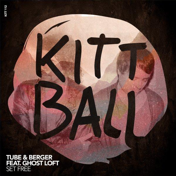 Tube & Berger ft. Ghost Loft