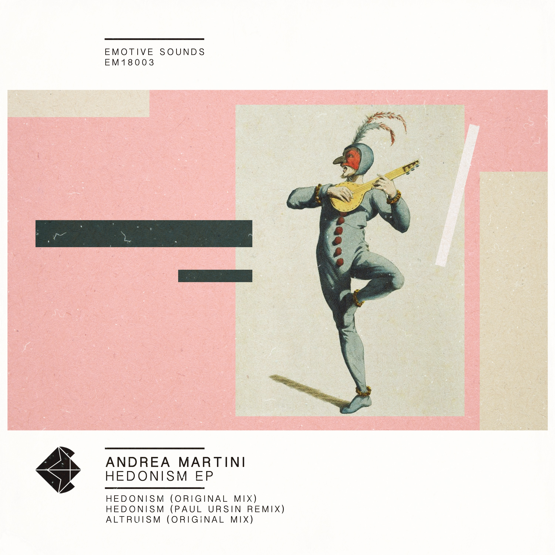 Andrea Martini - Hedonism