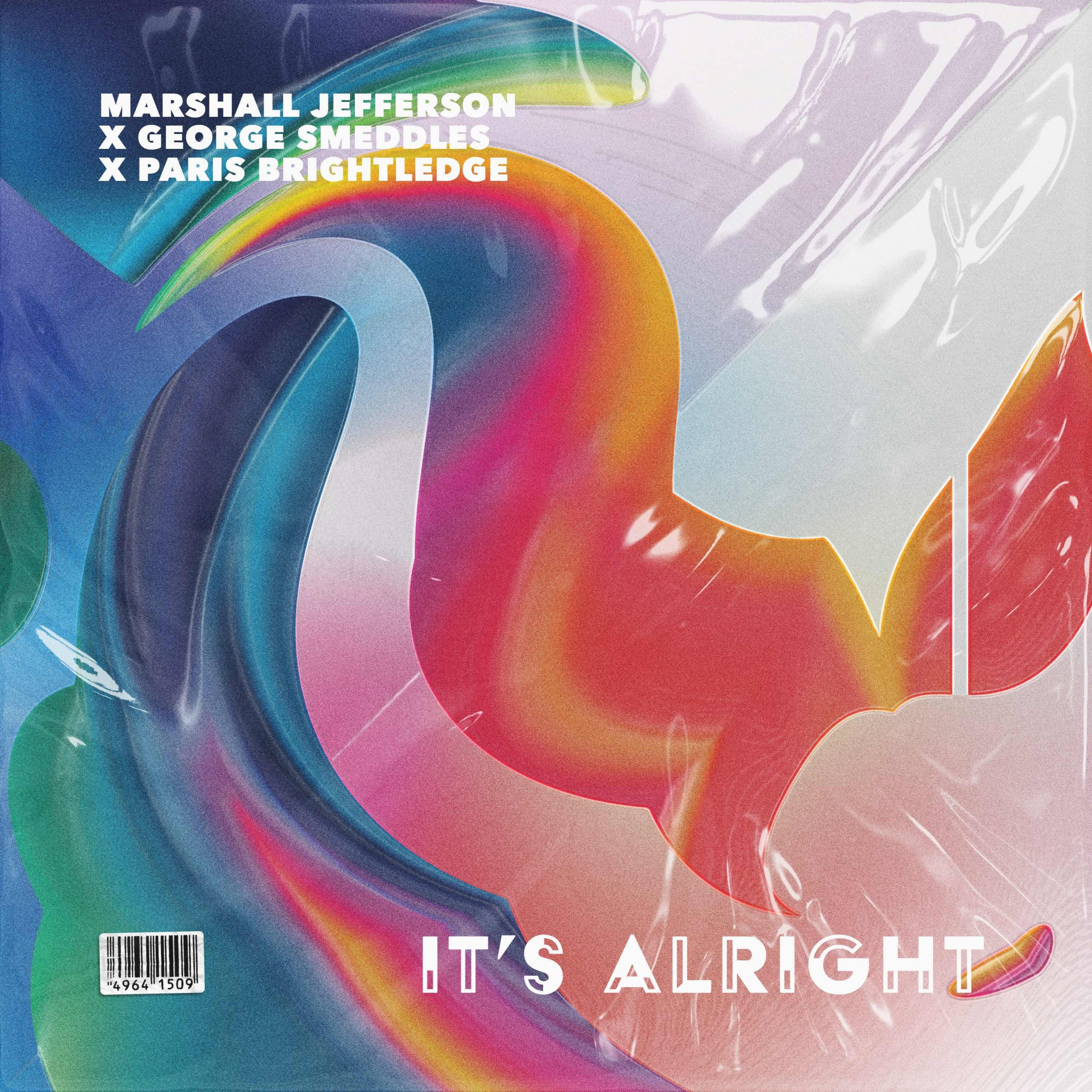 Marshall Jefferson, George Smeddles & Paris Brightledge link up on new  single 'It's Alright' – Music is 4 Lovers
