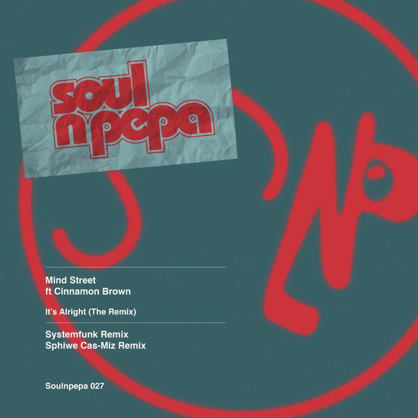 PREMIERE — Mind Street ft. Cinnamon Brown – It's Alright (Systemfunk Remix) [Soul N Pepa] [MI4L.com]